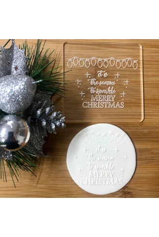 IT IS THE SEASON TO SPARKLE - RAISE IT UP COOKIE STAMP